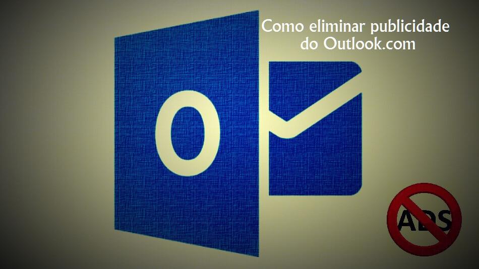 Como eliminar publicidade do Outlook